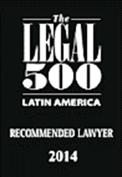 The Legal 500 Latin América- Recommended Lawyer 2014